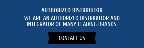 Authorized Distributor: We are an authorized distributor and integrator of many leading brands. Contact Us